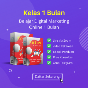 Kelas digital marketing online 1 bulan